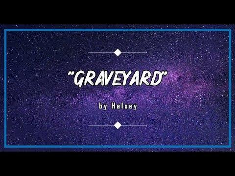 halsey---graveyard-(lyrics)- -by-loco-lyrics -🎵