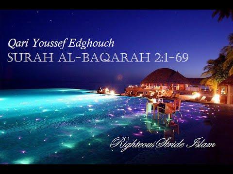 Quran in Nature: Qari Youssef Edghouch - Surah Al-Baqarah 2:1-69 [StrideVibes]