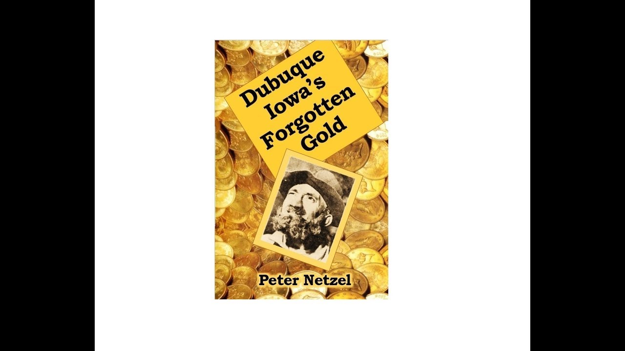 Dubuque Iowa\'s Forgotten Gold-Old Tom Kelly, book by Peter Netzel ...