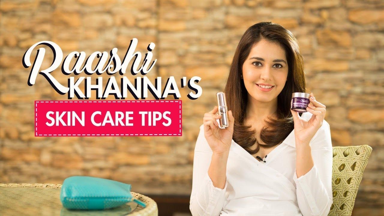 Raashi Khanna reveals her skin care secrets | Skin Care Tips | Fashion | Pinkvilla