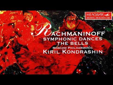 Rachmaninov - Symphonic Dances / The Bells + Presentation (Century's recording : Kirill Kondrashin)