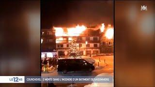 Courchevel : 2 morts dans un impressionnant incendie