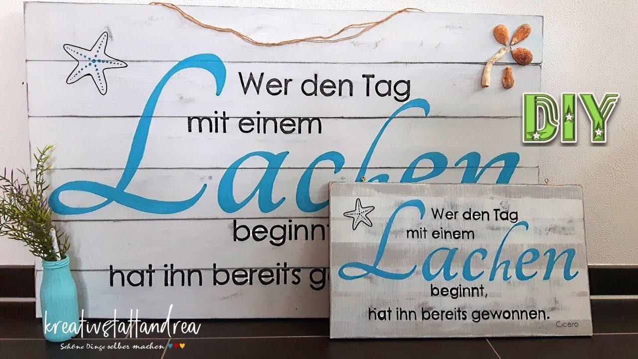 DIY - Holzschilder mit Schrift und Spruch - YouTube