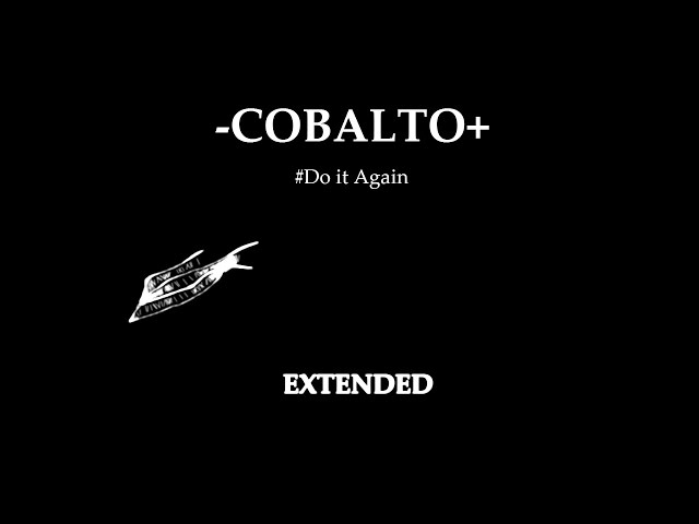 "COBALTO  ""Do it Again Extended"""