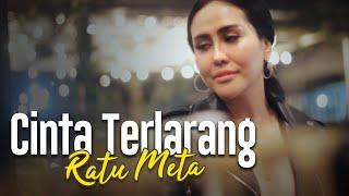 Download lagu Cinta Terlarang Cover By Ratu Meta N Kustik