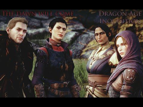 [Dragon Age Inquisition]The dawn will come [FR]