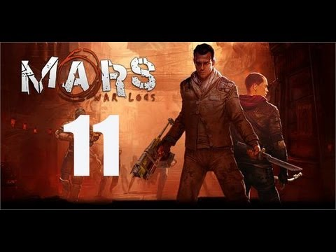 Mars: War Logs Part 11 Commentary Playthrough Walkthrough Gameplay XBOX 360 ARCADE