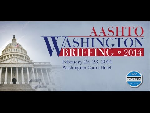 Special Coverage of the 2014 AASHTO Washington Briefing