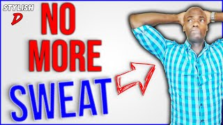 Certain Dri |  A SUREFIRE Way To STOP Sweating So Much!
