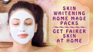 Skin Whitening Home Made Packs - Get Fairer Skin at Home