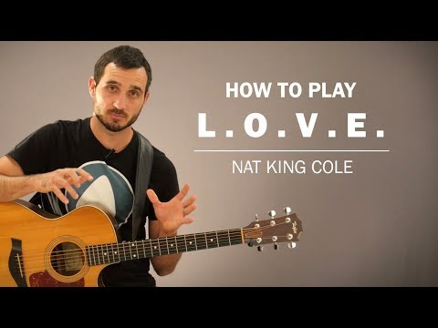 L.O.V.E (Nat King Cole) | How To Play | Beginner Guitar Lesson