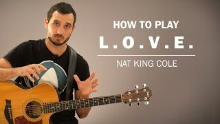 L.O.V.E (Nat King Cole)   How To Play   Beginner Guitar Lesson
