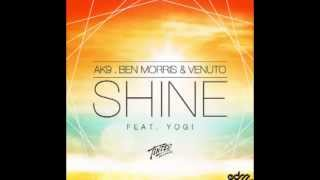 AK9, Ben Morris & Venuto - Shine ft. Yogi (Jackness Remix) FREE DOWNLOAD