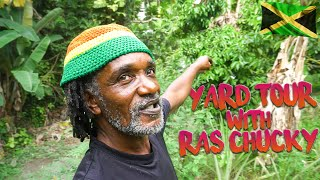 Yard Tour with Rasta Chucky
