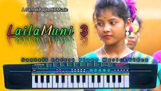 Santali Bapla Hit Song Piano Music 🔥🔥LailaMuni 3