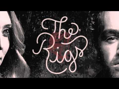 The Rigs - Rise & Fall (Audio)