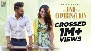 End Combination(Full Video)   Sweetaj Brar   Gurneet Dosanjh   Bunty Bains   Latest Punjabi Songs