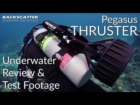 Pegasus Thruster Underwater Review 2018 - Test Footage