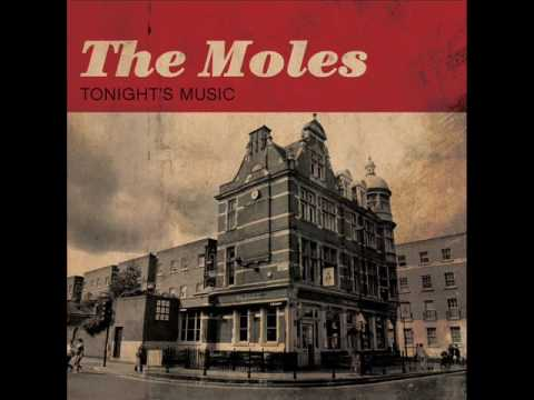 THE MOLES - HIGHBURY AND ISLINGTON