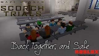 Back Together, and Safe - Episode 1 | The Scorch Trials RP | Roblox
