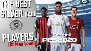The Best Silver Ball Players | PES 2020