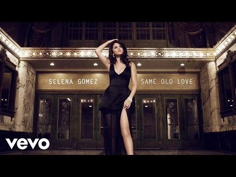 Selena Gomez  Same Old Love Audio