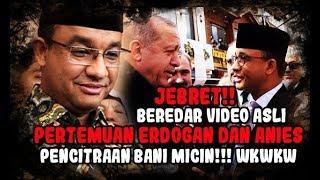 Beredar Narasi Video, Kenyataan Anies Baswedan Saat Bersama Erdogan