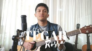 TEGAR - ROSSA ( COVER BY ALDHI )
