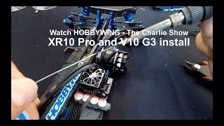 The Charlie Show /// Episode 56 /// XR10 Pro ESC and  V10 G2 motor install.