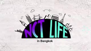 [SUB INDO] NCT LIFE IN BANGKOK EPS.1