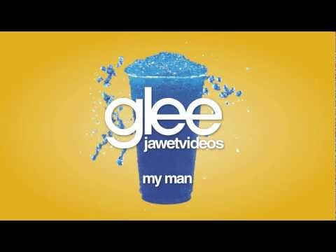 Glee Cast - My Man (karaoke version)
