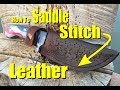 How to Hand Sew Leather with a Saddle Stitch