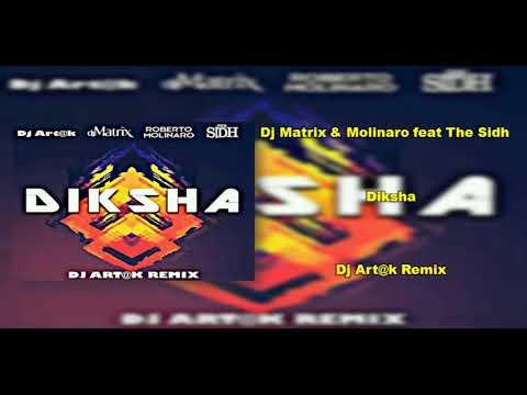 dj-matrix-&-molinaro-feat-the-sidh---diksha-(dj-art@k-remix)