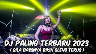 DJ PALING TERBARU 2021 [ GILA BASSNYA BIKIN OLENG TERUS ]