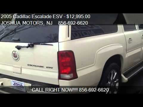 2005 cadillac escalade esv esv platinum edition for sale for Joshua motors vineland nj