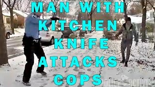 Man With Kitchen Knife Attacks Minneapolis Cops On Video - LEO Round Table 2019 S04E01d
