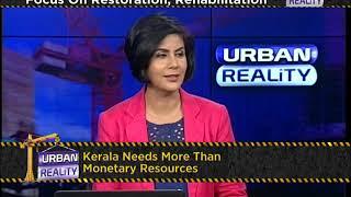 URBAN REALITY EP 72: REBUILDING KERALA'S INFRASTRUCTURE (SEG 1)