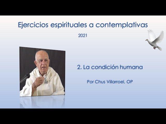 2. La condición humana