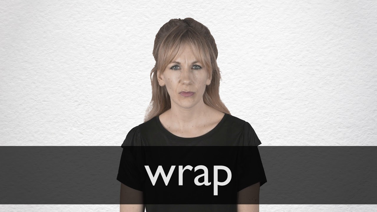 How to pronounce WRAP in British English