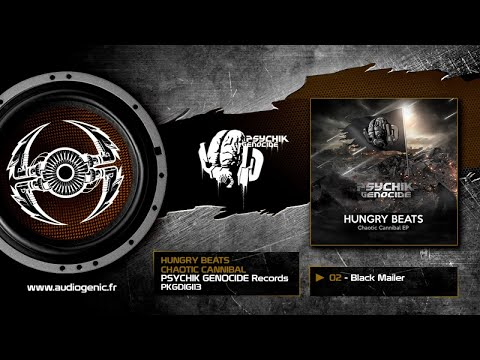 Hungry Beats - 02 - Black Mailer [Chaotic Cannibal EP - PKGDIGI 13]