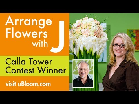 How to Arrange Flowers- The Calla Lily Tower Arrangement!
