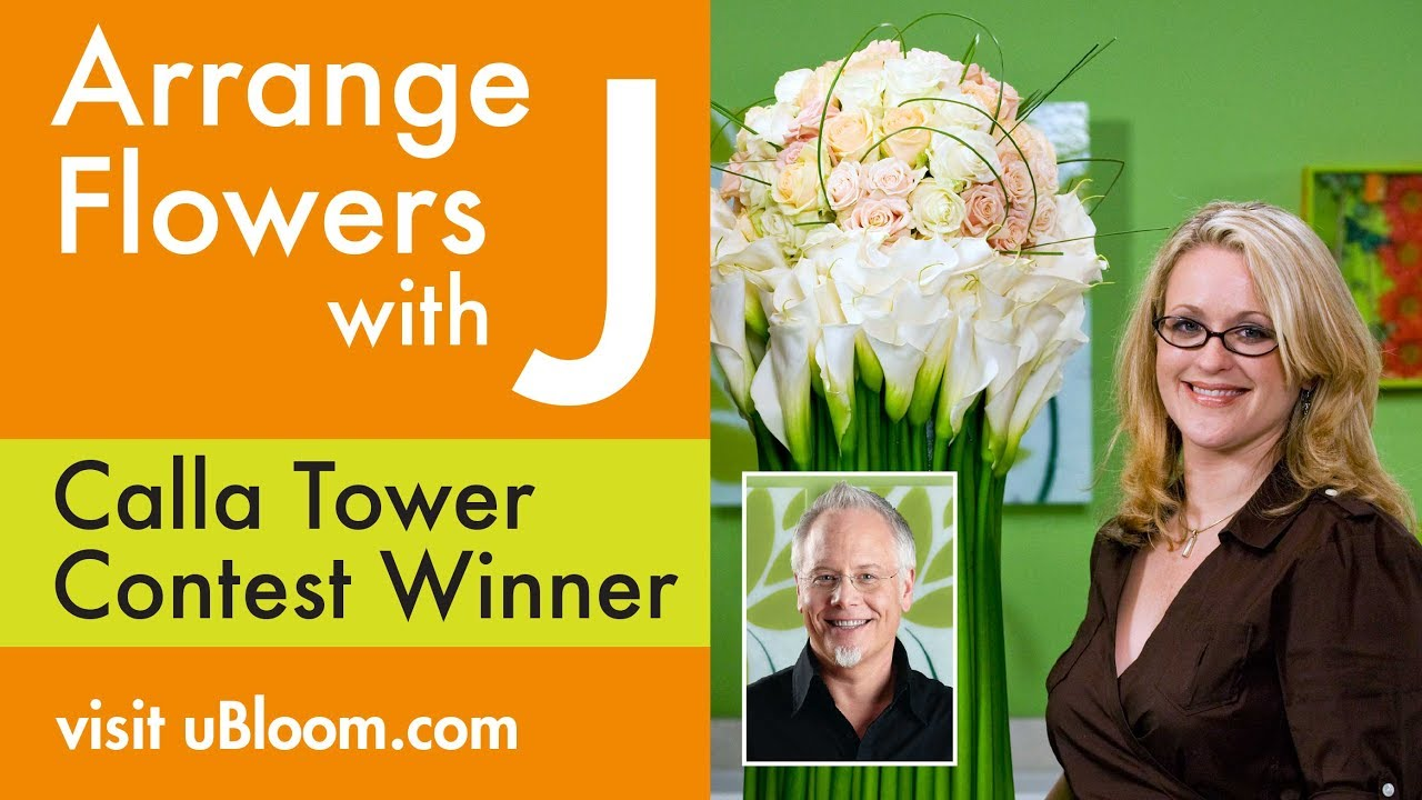 How To Arrange Flowers The Calla Lily Tower Arrangement Youtube