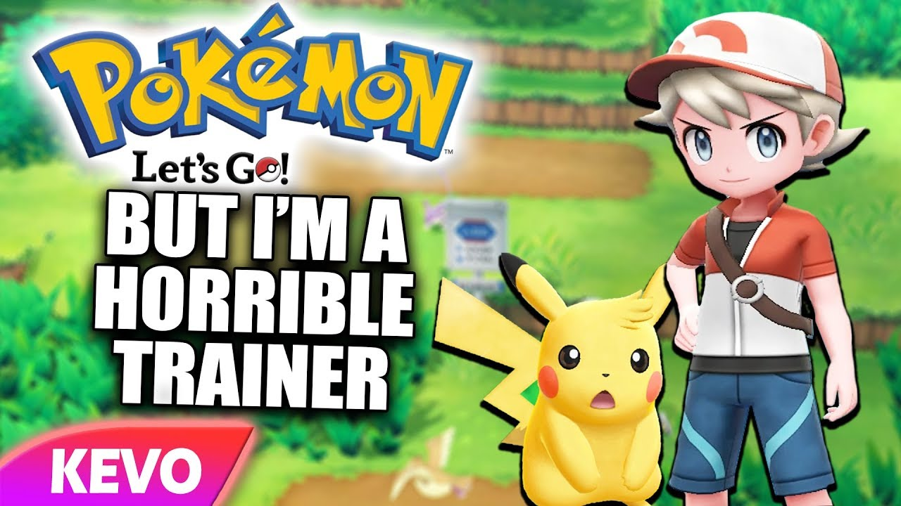pokemon-let-s-go-but-i-m-a-horrible-trainer