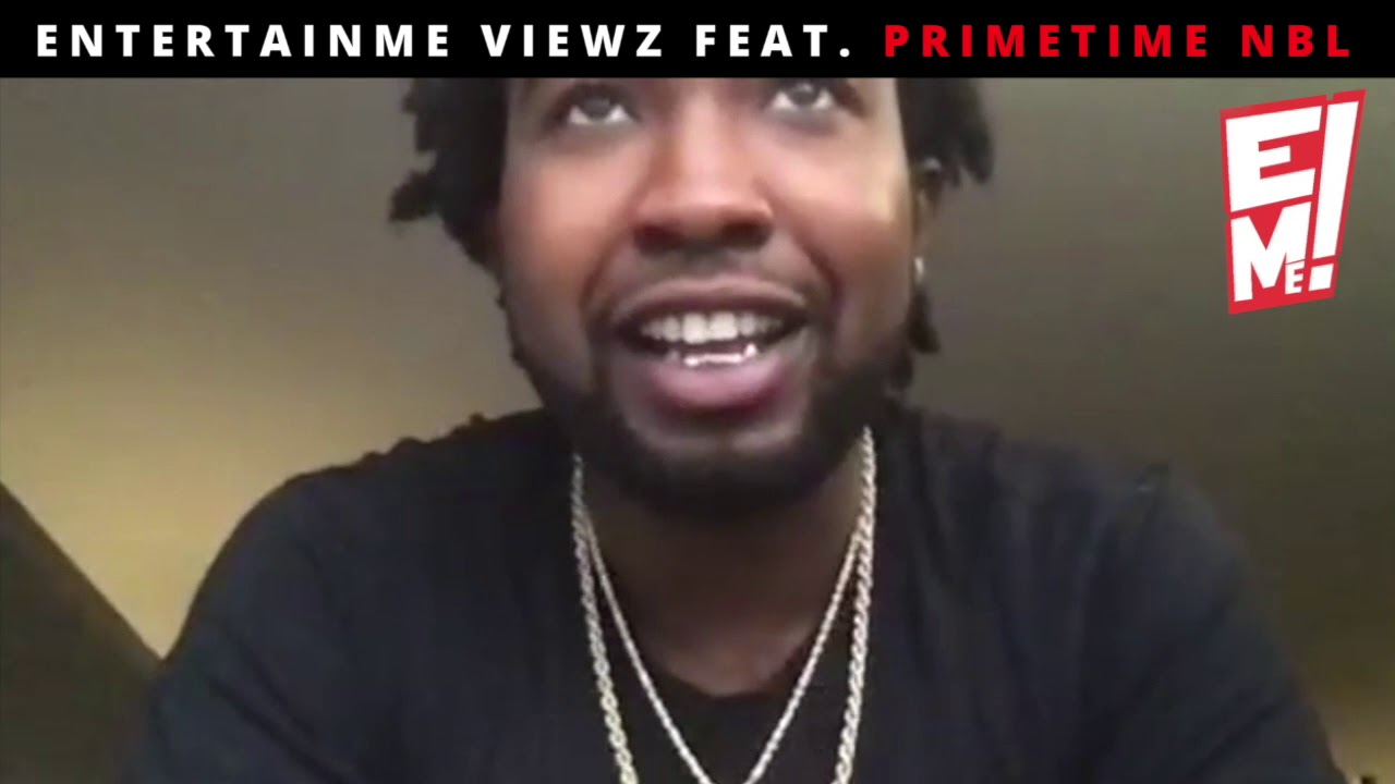 EntertainMe Viewz feat. PrimeTime NBL