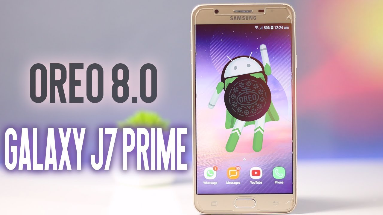 Samsung Galaxy J7 Prime Oreo 8 0 Coming Youtube