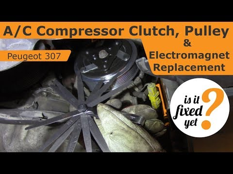 A/C Compressor Clutch, Pulley & Electromagnet Replacement – Peugeot 307