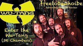 Baixar Wu Tang Clan -  Enter the Wu-Tang 36 Chambers (Album Review/Reaction)