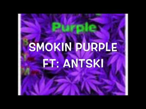 SMOKIN PURPLE FT: ANTSKI (LYRICS IN DESCRIPTION) D-REX