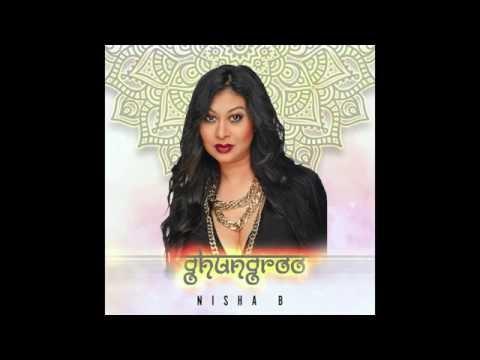 Nisha B feat. Ravi B  Ghungroo (Chutney Soca 2017)