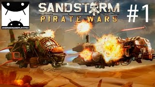 Sandstorm: Pirate Wars Android GamePlay #1 (1080p) (By Ubisoft Entertainment)